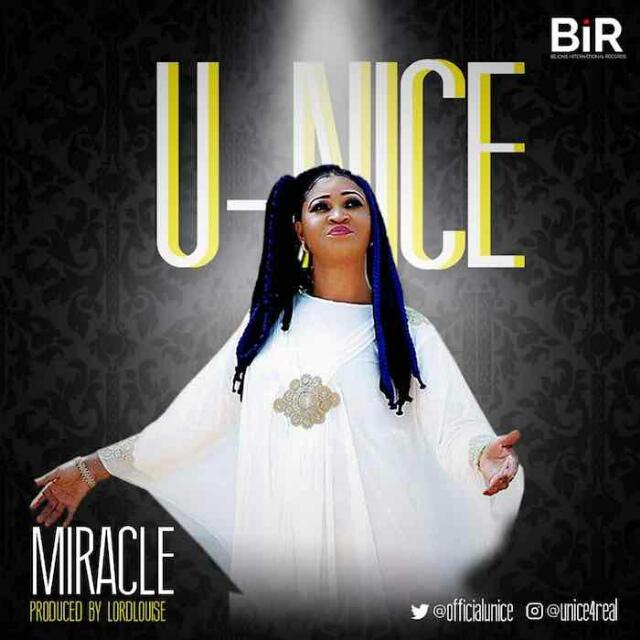 Gospel Music: Miracle – U-Nice
