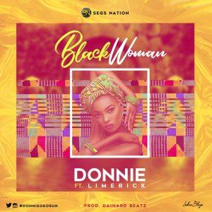 MUSIC: Donnie – Black Woman Ft Limerick